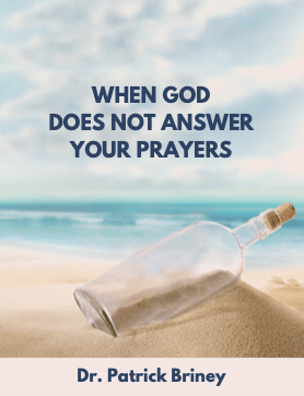 When God Does Not Answer Your Prayers